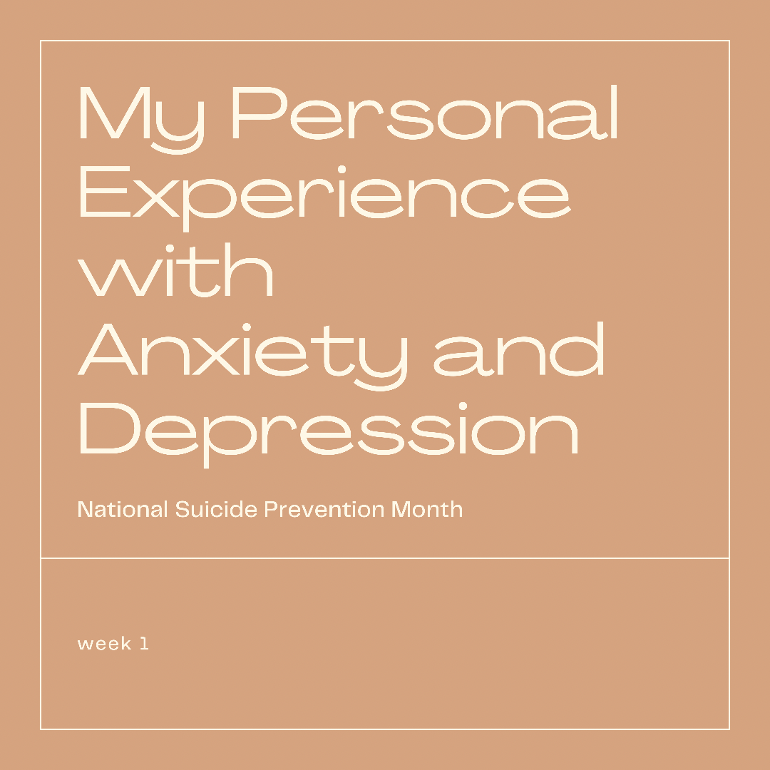 My Personal Experience with Anxiety and Depression