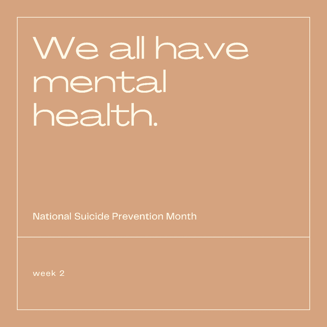 We all have mental health.